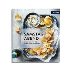 Samstagabend - von Kate McMillan. Buch mit perfekten Snack-Ideen für Zuhause. Schnell, fix, lecker.