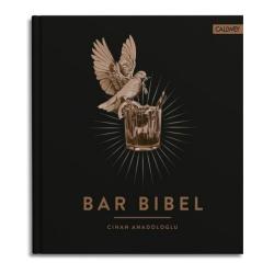 BAR BIBEL von Cihan Anadologlu. Insiderwissen über Cocktails, Drinks, Bar-Ausstattung