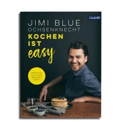 KOCHEN IST EASY von Jimi Blue Ochsenknecht. Rezepte von Quick & Healthy zu Cook & Impress