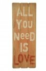 Holz-Schild All you need is love