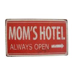 Deko-Metallschild Moms Hotel